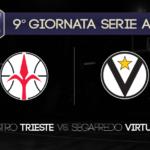 Game Preview, 9° Giornata Serie A: Pallacanestro Trieste-Segafredo Virtus Bologna