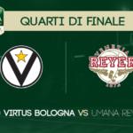 Final Eight Coppa Italia | Game Preview: Segafredo Virtus Bologna-Umana Reyer Venezia